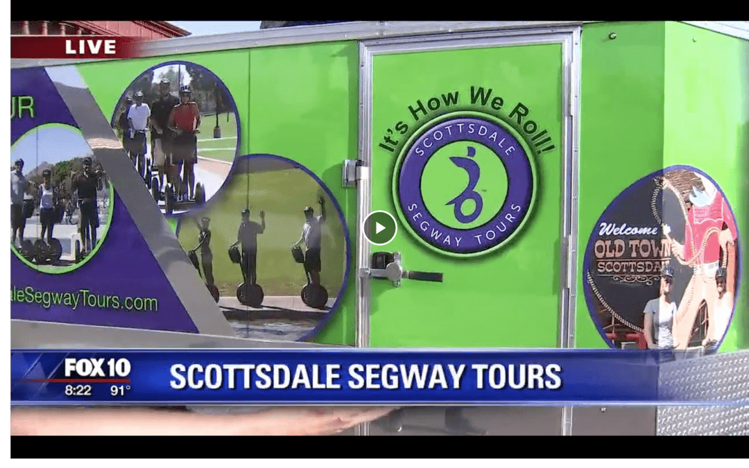 Scottsdale Segway Tours on Fox10 AZ AM!!